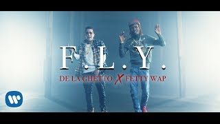 de la ghetto fly feat fetty wap official video