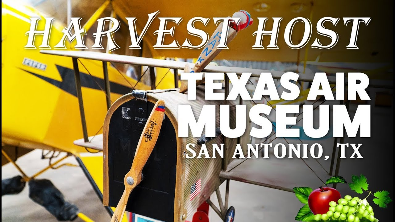 Harvest Hosts Camping at the Texas Air Museum in San Antonio