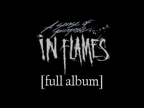 In Flames - A Sense of Purpose [Full Album] [HD Lyrics in Video]