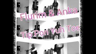 "Zumba ""Tip Pon Yuh Toe"" - Choreo by Flurim & Anka"