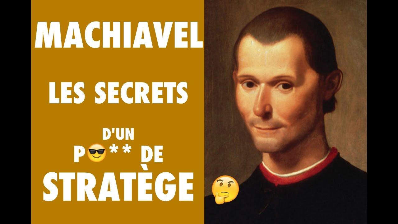 Nicolas Machiavel Comment Devenir Un Vrai Stratège