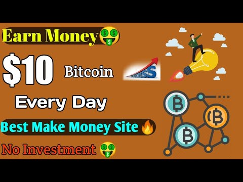 Earn $10 Bitcoin Free Every Day 🤑 No investment Make Real Money Site🔥