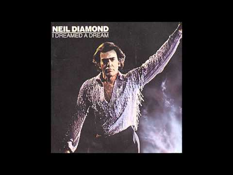 Neil Diamond - I Dreamed a Dream (Studio Version)