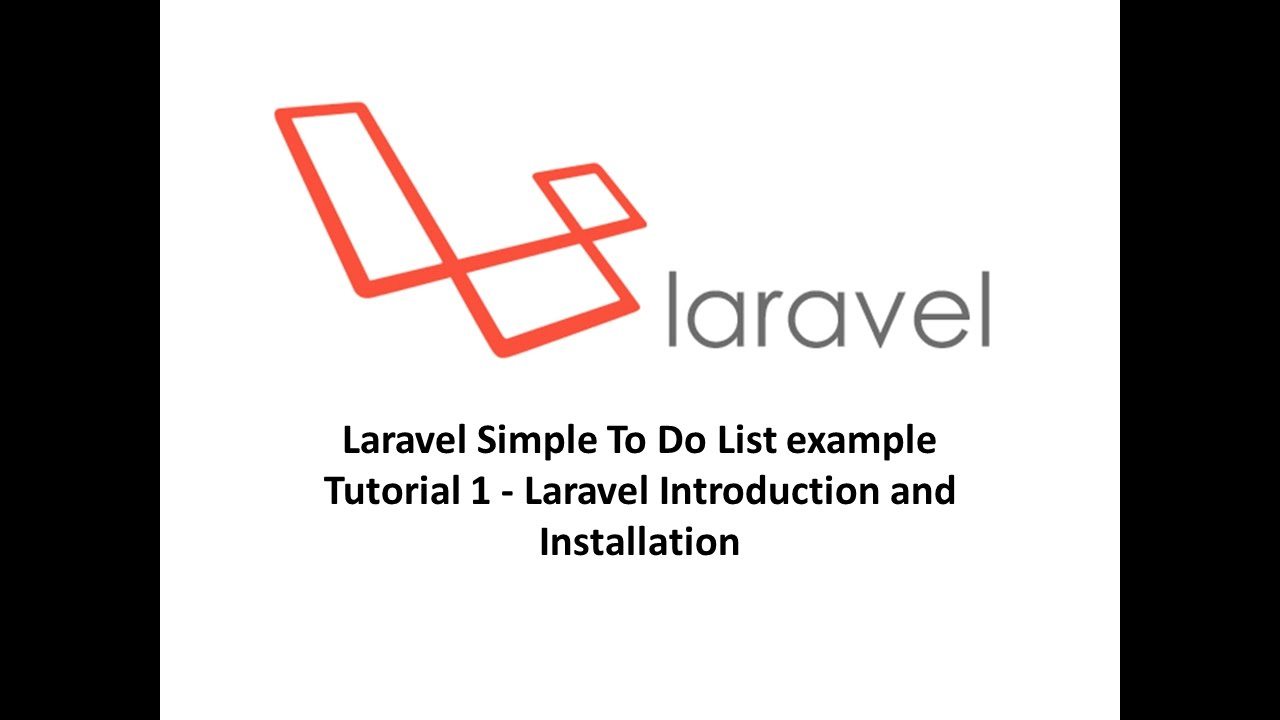 laravel simple to do list example tutorial 1 laravel introduction