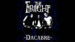 The Fright-Dacabre Full Album 2007