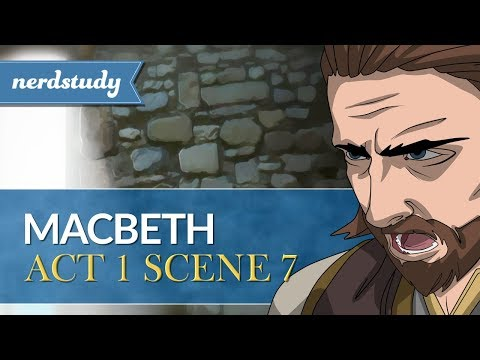 macbeth act 1 scene 7 Macbeth is worried that killing duncan is not a good idea, but lady macbeth talks him into it macbeth was ready to kill duncan when he found out he was not named the king's heir he was feeling.