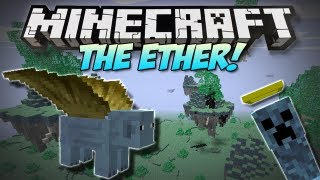 Minecraft | THE ETHER! | (NEW Weapons, Mobs, Bosses & More!) Mod Showcase [1.4.7]