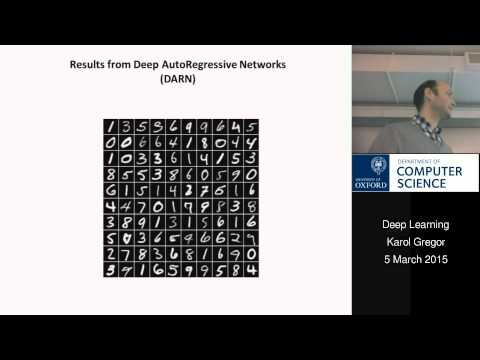 Deep Learning Lecture 14: Karol Gregor on Variational Autoencoders and Image Generation
