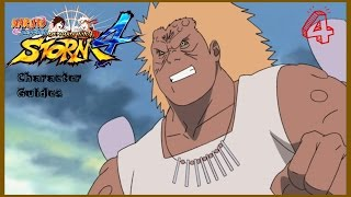 •Naruto Shippuden Ultimate Ninja Storm 4 Character Guides: Episode 4 (Jirobo)•
