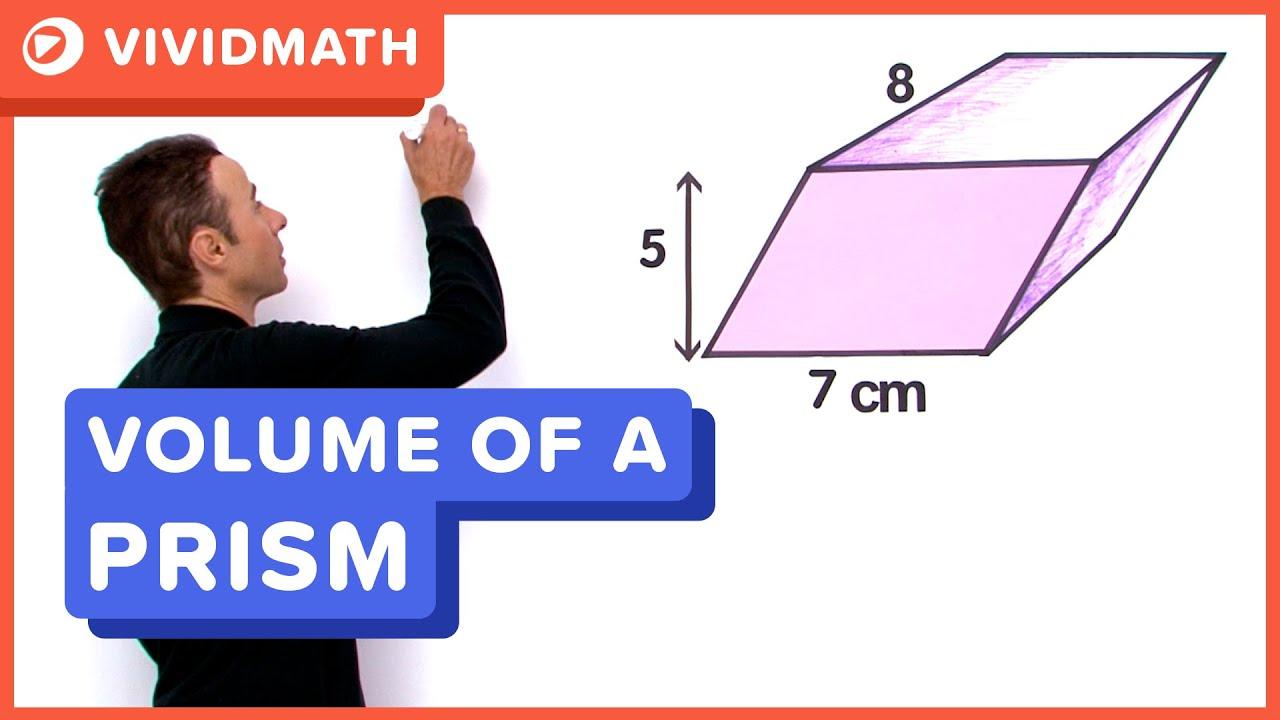 Volume of a Prism - VividMath.com