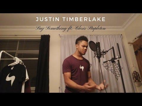Justin Timberlake - Say Something ft. Chris Stapleton Cover