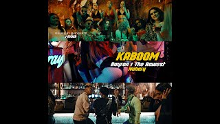 KABOOM X Bayron X The Rawest X NaharY ( Prod. by Shot Records - Rawest Inc.)