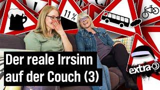 Der reale Irrsinn auf der Couch (Folge 3)