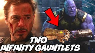 2 Infinity Gauntlets Explained in Avengers Infinity War and Avengers 4