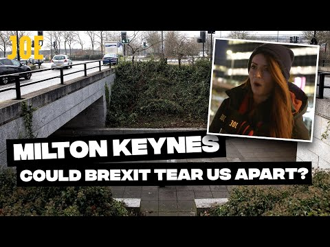 Milton Keynes: Will Brexit Tear Britain Apart?   General Election 2019