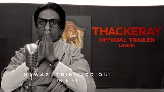 Thackeray Trailer | Official Trailer | Nawazuddin Siddiqui | Hindi Movie Trailer 2018