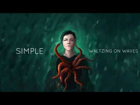 Simple (Lyric Video) - Waltzing on Waves Official Release 05/23/2020