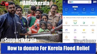 How to Donate For Kerala Floods Relief #Savekerala ( Easy Donation Methods)