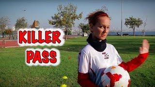 Kübra ile Futbol - Killer Pass (Şaşırtmalı Pas)