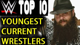 wwe top 10 youngest superstars current roster