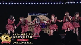 AKB48の10年の奇跡。卒業生も駆けつけた超豪華メンバーによる特別公演が...