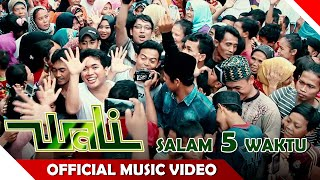 Video Wali Band - Salam 5 Waktu - Official Music Video - NAGASWARA download MP3, 3GP, MP4, WEBM, AVI, FLV November 2018