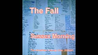 The Fall. 50 Year Old Man (Original version). Sussex Morning