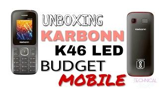 UNBOXING A BUDGET MOBILE PHONE KARBONN K46 LED