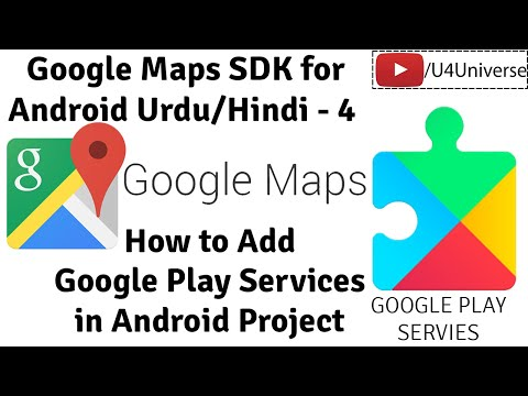Google Maps For Android-4 | How To Add Google Play Services In Android Studio Project | U4Universe