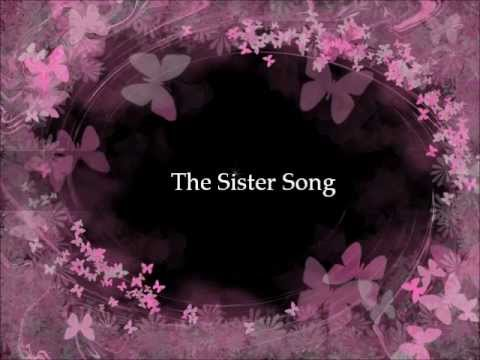 The Sister Song With Lyrics Youtube