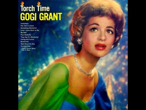 Gogi Grant - The Thrill Is Gone