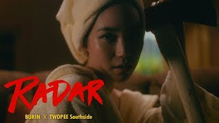 RADAR - BURIN  x TWOPEE Southside [OFFICIAL TEASER]