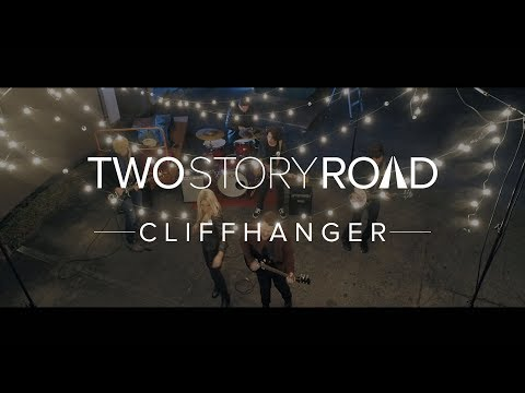 Two Story Road - Cliffhanger (Official Music Video)