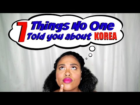 7 Things No One Tells You About Korea