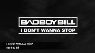 Bad Boy Bill - I Don