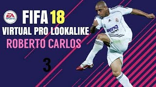 FIFA 18 | VIRTUAL PRO LOOKALIKE TUTORIAL - ROBERTO CARLOS