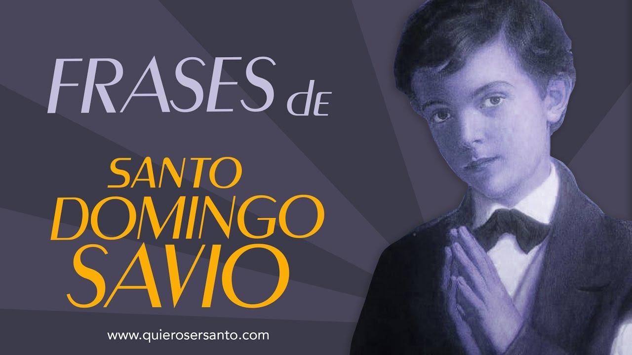 Frases De Domingo Savio
