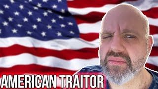 """I'M ON THE 'AMERICAN TRAITOR' LIST! (According To An """"Angry' Gamer)"""