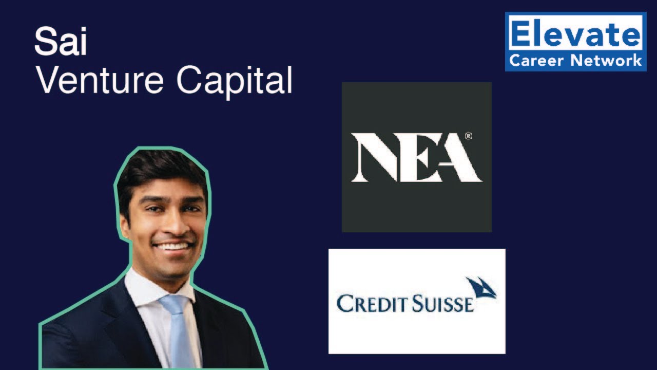 Overview of Venture Capital   Sai, NEA Venture Capital & Credit Suisse  Investment Banking