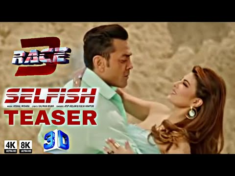 Race 3 Selfish   Out now  Salman Khan  jacqueline  Bobby deol  Singer Atif Aslam