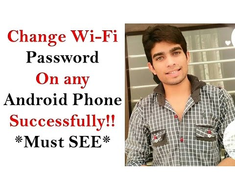 How To Change Wifi SSID OR PASSWORD Using Android Phone Successfully!!