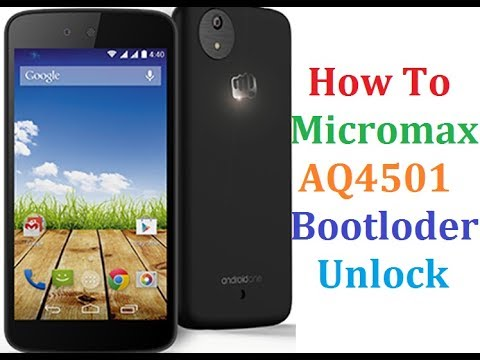 How To Micromax AQ4501 Bootloader Unlock