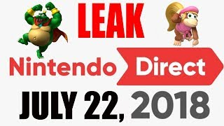 LEAK Nintendo Direct July 22nd 2018