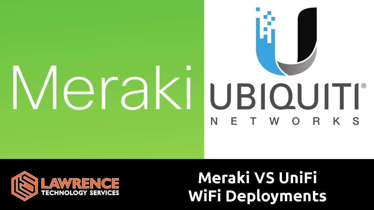 My Thoughts About Cisco Meraki VS Ubiquiti UniFi WiFi Deployments