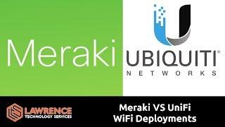 My Thoughts About Cisco Meraki VS Ubiquiti UniFi WiFi Deployments
