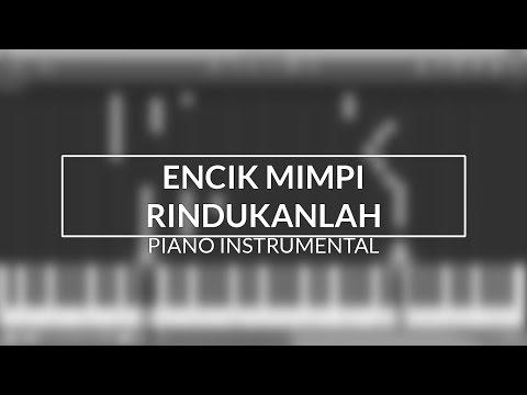 [TUTORIAL] Encik Mimpi - Rindukanlah (Piano Instrumental Cover)