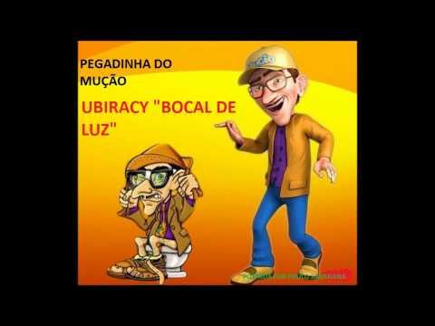 PEGADINHA DO MUÇÃO- UBIRACY