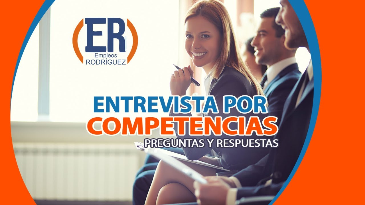 Preguntas y respuestas de Entrevistas por competencias