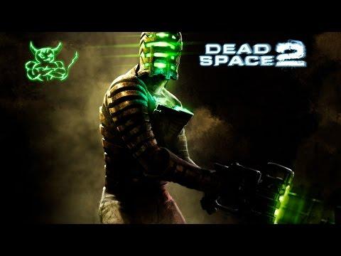 Dead Space 2 - [#8] Некро порно  :)