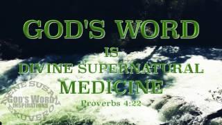 God's Word|Divine Supernatural Medicine|Take For Every Problem